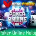 Inilah Permainan Yang Ada di Agen Poker Online Helopoker